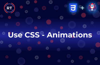 Use CSS - Animations
